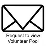 Request to View Volunteer Pool
