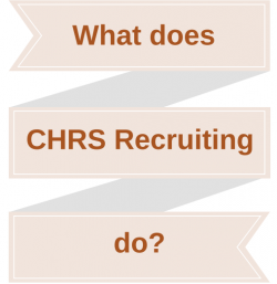 What does CHRS Recruiting do?