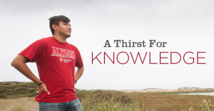 Thirst for Knowledge