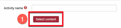 Moodle activity setup with Select Content button highlighted