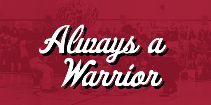 Always a Warrior