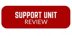 Support Unit Review