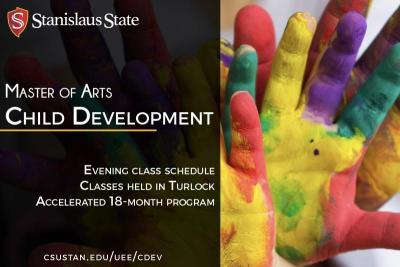 Master of Arts Child Development, evening class schedule, classes held in Turlock, Accelerated 18 month program