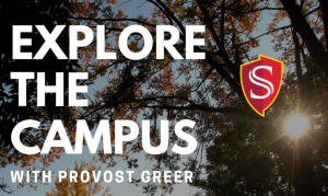 Explore the Campus with Provost Greer