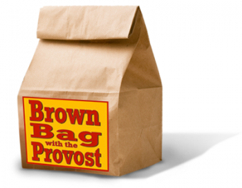 Brown Bag with the Provost