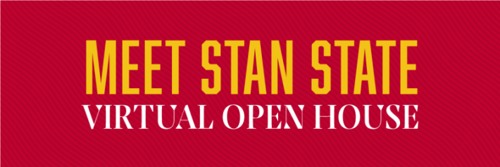Meet Stan State Virtual Open House