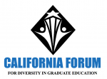 California Forum for Diversity in Graduate Education