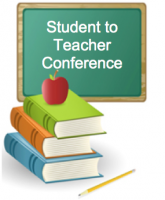 Student to Teacher Conference