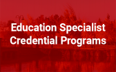 Education Specialist Credential Programs
