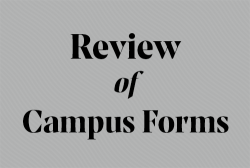Review of Campus Forms