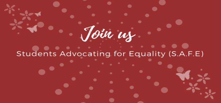 join us.  Students Advocating For Equality (S.A.F.E.). butterflies. Snowflake.