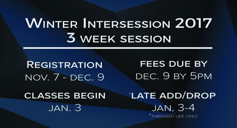 Winter Intersession 2017 Registration Dates