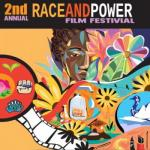2nd Annual Race and Power Film Festival