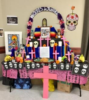 Dia de los Muertos alter for the Mujeres de Juarez