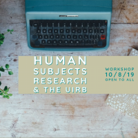 Picture of a typewriter with the caption Human subjects research and the UIRB workshop 10/8/19 open to all