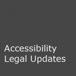 Accessibility legal updates