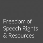 Freedom of Speech Rights and Resources