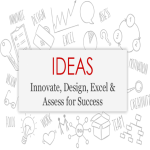 Innovate, Design, Excel & Assess for Success