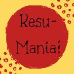 Resumé-Mania! Resumé workshop.