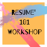 Resumé 101 Workshop