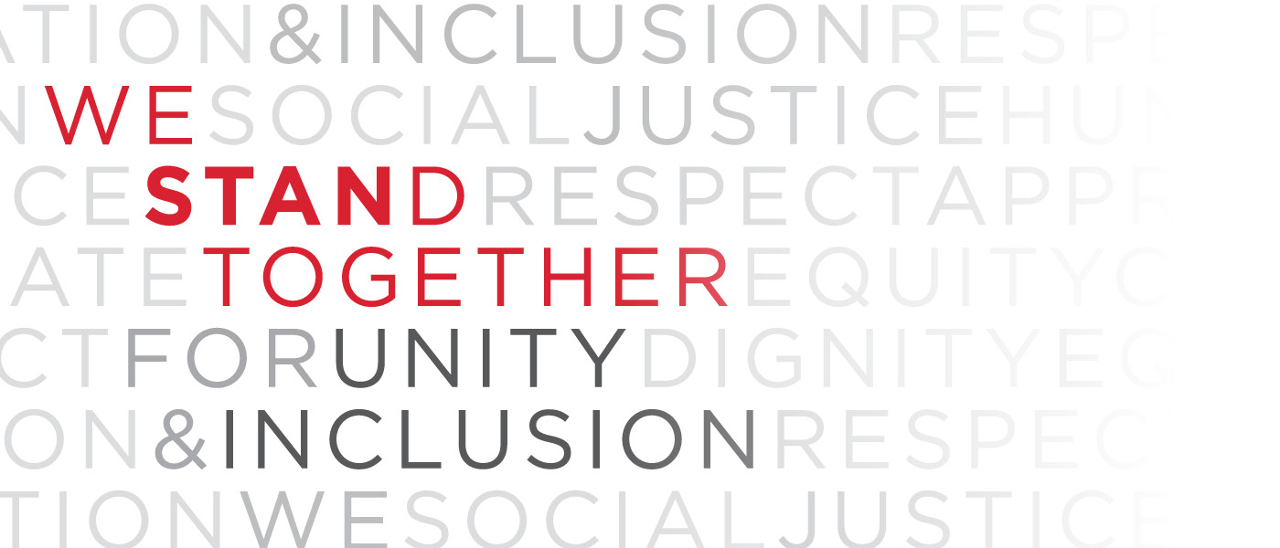 graphic with text: WE STAND TOGETHER FOR UNITY & INCLUSION