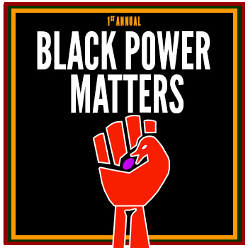 1st Annual Black Power Matters